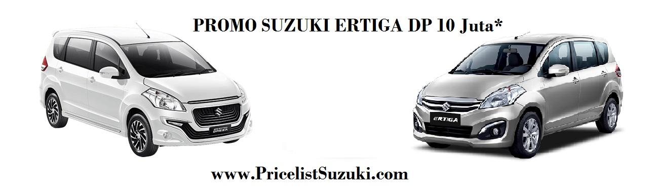 promo Suzuki Ertiga Dp 10 Juta - Promo Suzuki Ertiga Maret 2017