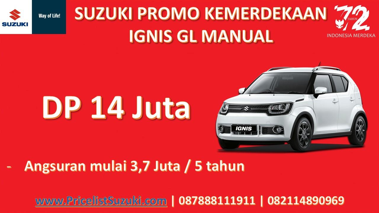 Suzuki Promo Kemerdekaan IGNIS GL Manual - Suzuki Promo Kemerdekaan Dp Ringan